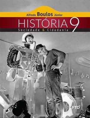 A coleção utilizada como base para a pesquisa do portal Gênero e Número foi História, Sociedade e Cidadania, da Editora FTD (Foto: Reprodução/Internet)