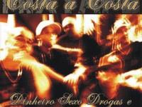 Pesquisadores da área da Geografia compartilharão análises sobre as músicas lançadas em 2007 pelo grupo de rap fortalezense Costa a Costa (Foto: Capa/Reprodução)