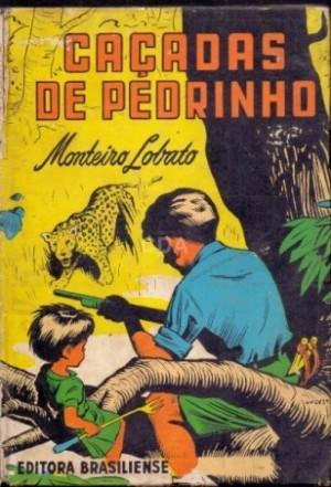 Livro Caçadas de Pedrinho. Edição de 1962 (Capa por André Le Blanc)
