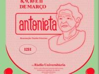 A Radionovela Antonieta é dividida em 4 episódios e narra a trajetória da atriz cearense Antonieta Noronha (Foto: Divulgação)