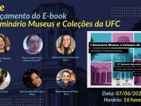 O e-book do 1º Seminário Museus e Coleções da UFC pode ser acessado a partir da pagina do Mauc na internet, www.mauc.ufc.br (Foto: Divulgação)