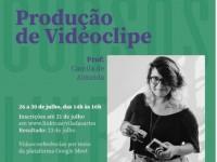 O curso de produção de videoclipe ocorrerá por meio de videoconferências na plataforma Google Meet, entre os dias 26 e 30 de julho, das 14h às 16h (Foto: Divulgação)