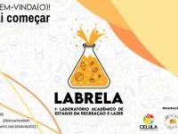 As inscrições para o 1º Laboratório Acadêmico em Recreação e Lazer (LABRELA) seguem até 9 de agosto pelo e-mail labrela.ce@gmail.com (Foto: Divulgação)