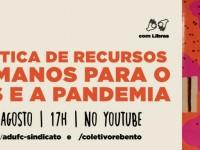 """A live """"Política de Recursos Humanos para o SUS e a pandemia"""" será realizada às 17h (Foto: Divulgação)"""