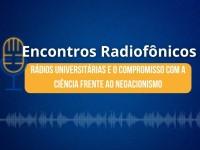 O 2º debate da série Encontros Radiofônicos será transmitido pelo canal do curso de jornalismo da UFCA, no YouTube, hoje (5), às 19h (Foto: Divulgação)