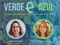 """A live """"Verde e Azul - os efeitos das mudanças climáticas na Amazônia e no Oceano"""" será transmitida pelo Instagram nos perfis @fffceara e @cenoclima (Foto: Divulgação)"""