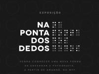 """A Exposição """"Na ponta dos dedos'' pode ser visitada até 30/09, no Museu da Fotografia Fortaleza, de terça- feira a domingo, de 12h às 17h (Foto: Divulgação)"""
